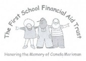 THE FIRST SCHOOL FINANCIAL AID TRUST